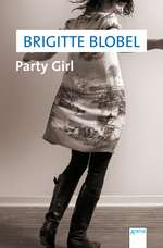 Brigitte Blobel: Party Girl
