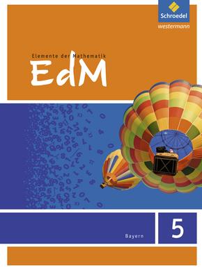Elemente der Mathematik - Ausgabe 2017 für Bayern Schülerband 5