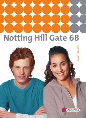 Notting Hill Gate - Ausgabe 2007 Textbook 6B