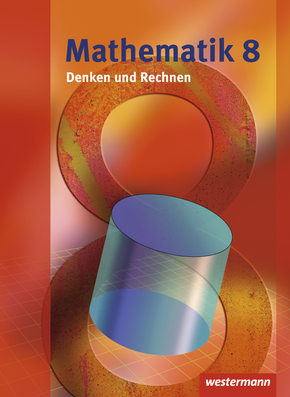 Mathematik Denken und Rechnen - Ausgabe 2008 für die Sekundarstufe I in Hessen Schülerband 8