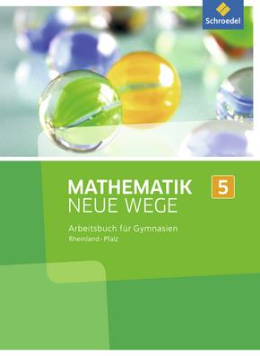 Mathematik Neue Wege SI - Ausgabe 2016 für Rheinland-Pfalz Arbeitsbuch 5