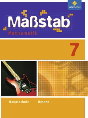 Maßstab - Mathematik für die Sekundarstufe I in Hessen - Ausgabe 2010 Schülerband 7