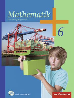 Mathematik - Ausgabe 2012 für Regionale Schulen in Mecklenburg-Vorpommern Schülerband 6 mit CD-ROM