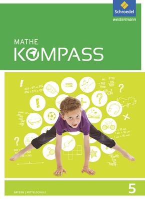 Mathe Kompass - Ausgabe für Bayern Schülerband 5