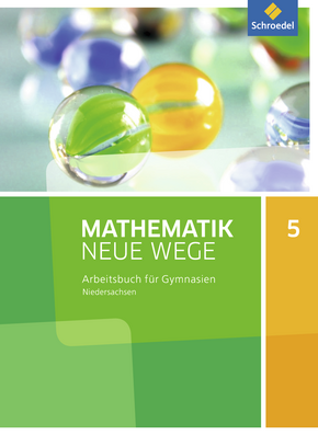 Mathematik Neue Wege SI - Aktuelle Ausgabe G9 für Niedersachsen Arbeitsbuch 5