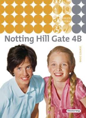 Notting Hill Gate - Ausgabe 2007 Textbook 4B
