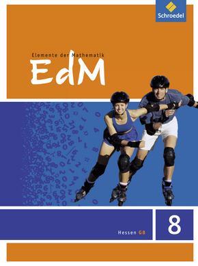 Elemente der Mathematik SI - Ausgabe 2012 für G8 in Hessen Schülerband 8