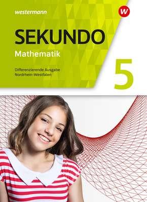 Sekundo - Mathematik für differenzierende Schulformen - Ausgabe 2018 für Nordrhein-Westfalen Schülerband 5