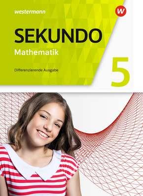 Sekundo - Mathematik für differenzierende Schulformen - Allgemeine Ausgabe 2018 Schülerband 5