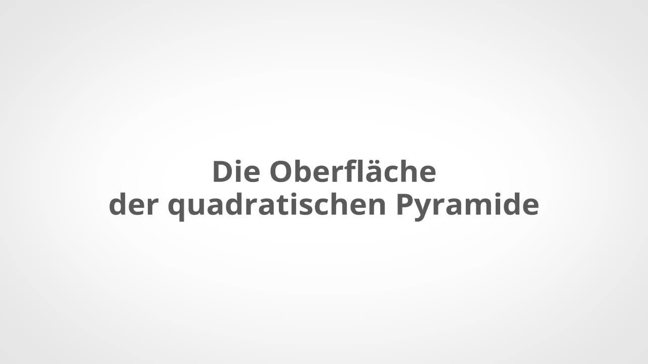 Untersuchen der Eigenschaften einer Pyramide – kapiert.de